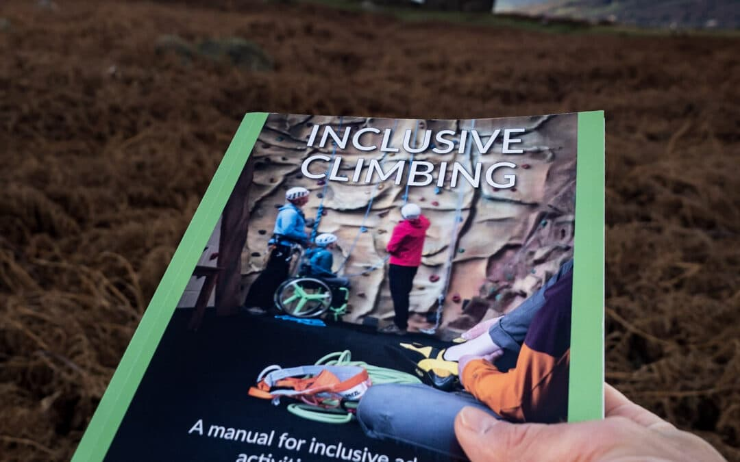 INCLUSIVE CLIMBING MANUAL IT'S ABOUT MORE THAN JUST THE SPORT OF CLIMBING