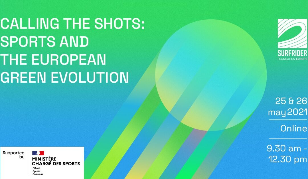 CALLING THE SHOTS: SPORTS AND THE EUROPEAN GREEN EVOLUTION